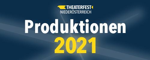 Produktionen 2021
